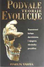 Podvale teorije evolucije - Harun Yahya