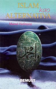 Islam kao alternativa - dr. Murad W. Hofmann