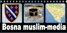 Multimedijalni sadržaji vezani za Bosnu, Islam i Muslimane