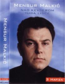 Hafiz Mensur Malkić - Hannane (mp3, ilahije i kaside)