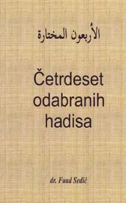 Četrdeset odabranih hadisa - prof. Fuad Sedić