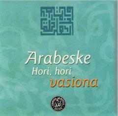 Hor Arabeske - Hori, hori vasiona