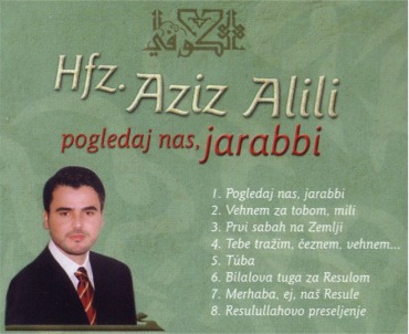 Hafiz Aziz Alili - Pogledaj nas, jarabbi