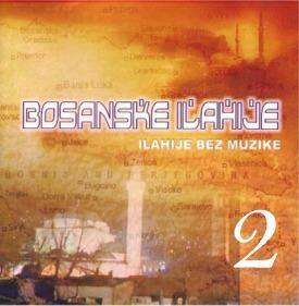 Bosanske ilahije 2. dio