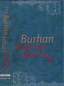 Hafiz Burhan Šaban - Draga moja Džemila